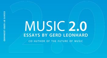 Music2.0 Front Book Gerd Leonhard