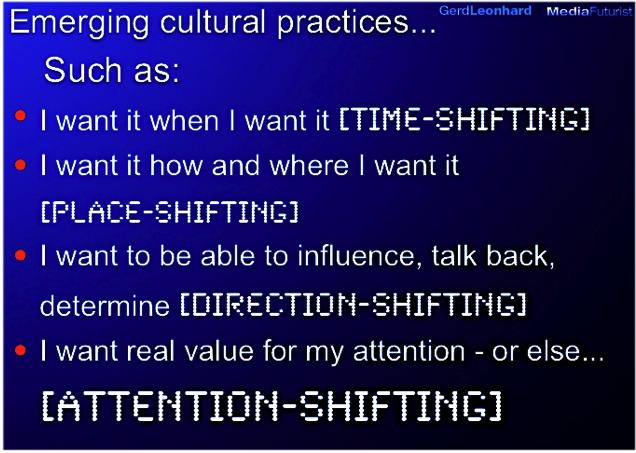 Emerging cultural practices broadcasting gerd leonhard