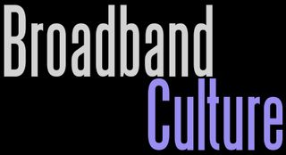 Broadband culture wordle