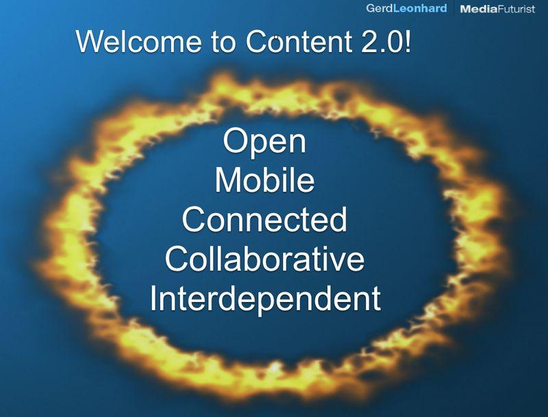 Content 2.0 gerd leonhard open mobile connected