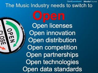 Music industry needs to switch to OPEN Gerd leonhard