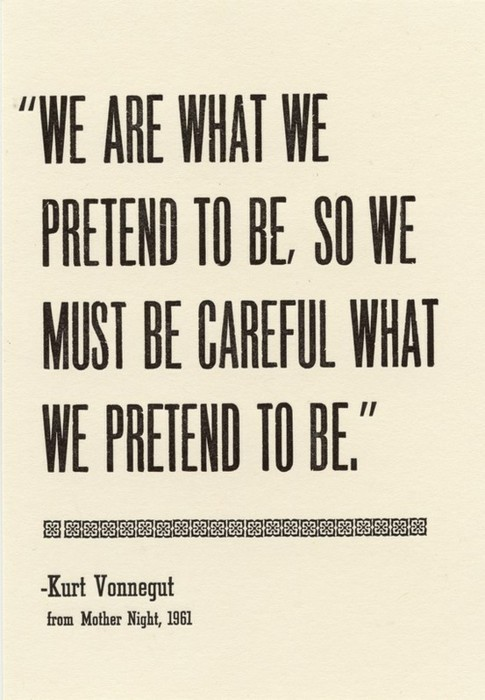 A Good Quote Brilliant A Good Quote That We Should Apply To Social Media Kurt Vonnegut