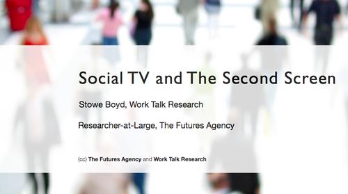 Social tv 2nd screenn gerd leonhard TFA stowe boyd