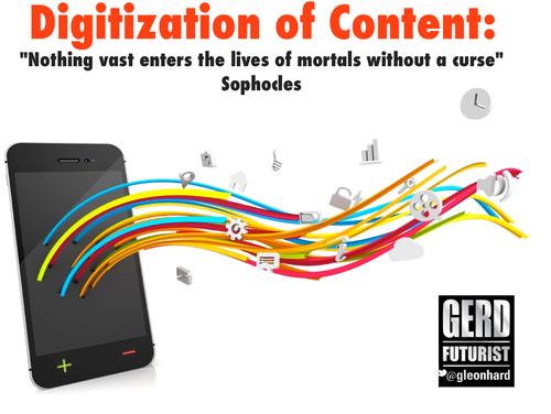 Digitization of content curse sophocles gerd leonhard futurist